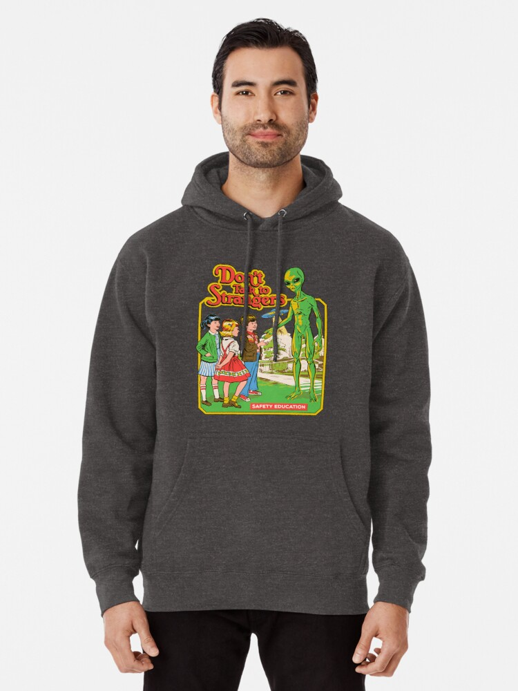 Don't Talk To Strangers Pullover Hoodie